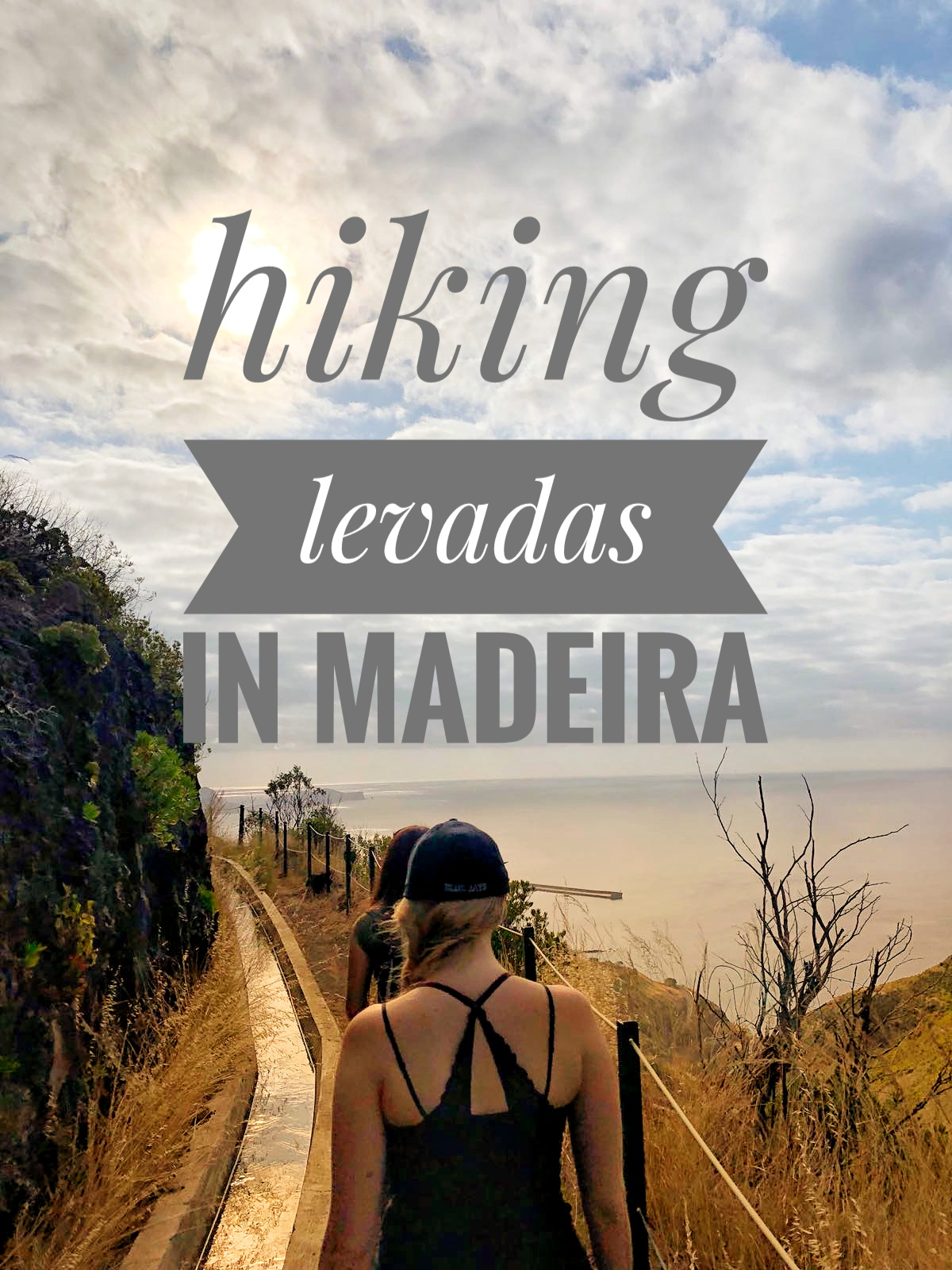 the words hiking levadas in madeira are written over the photograph of a girl in a baseball cap walking on a cliff overlooking the ocean beside a levada